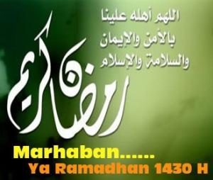 Marhaban yaa Ramadhan 1430H